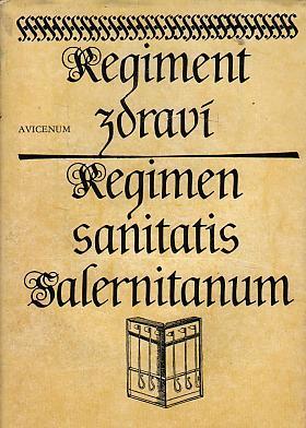 Regiment zdraví Regimen sanitatis salernitanum neznámý