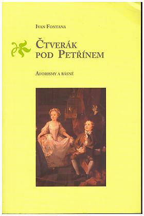 Ivan Fontana – Čtverák pod Petřínem