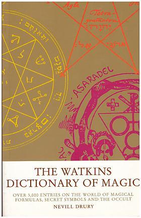 Nevill Drury – The Watkins Dictionary of Magic
