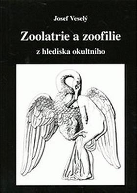 Josef Veselý – Zoolatrie a zoofilie z hlediska okultního