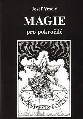 Josef Veselý – Magie pro pokročilé
