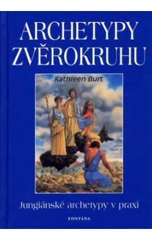 Kathleen Burt – Archetypy zvěrokruhu