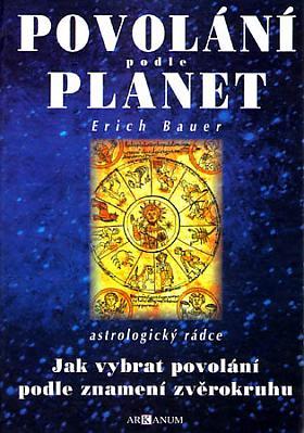 Bauer Erich – Povolání podle planet