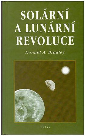 Donald A. Bradley – Solární a lunární revoluce