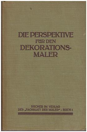 J. Grünberg – Die Perspektive für den Dekorationsmaler