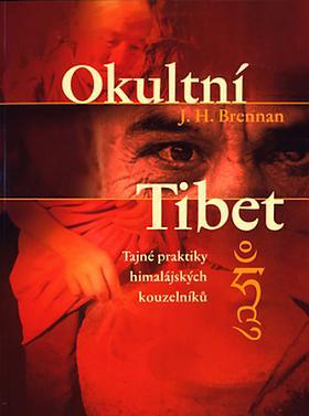 James Herbert Brennan – Okultní Tibet J. H. Brennan