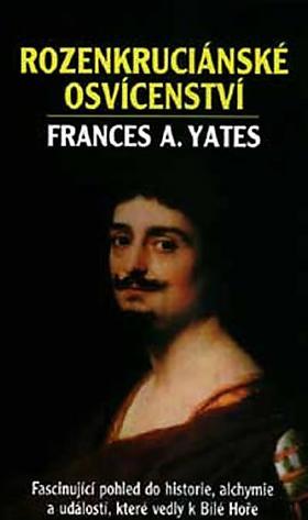 Frances Amelia Yates – Rozenkruciánské osvícenství