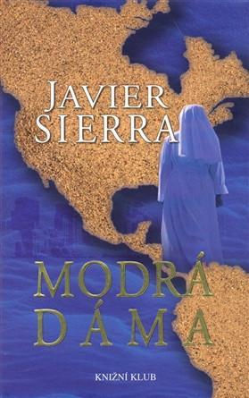 Javier Sierra – Modrá dáma