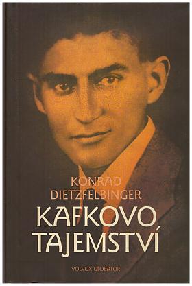 Konrad Dietzfelbinger – Kafkovo tajemství