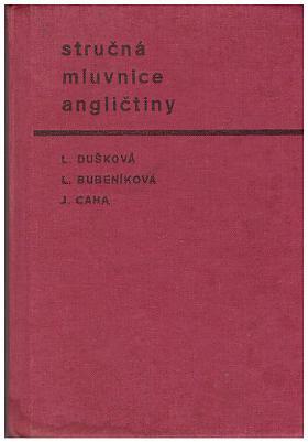 Libuše Dušková, Jan Caha, Libuše Bubeníková – Stručná mluvnice angličtiny