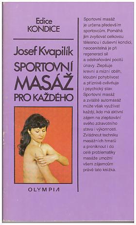 Josef Kvapilík – Sportovní masáž pro každého
