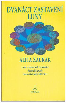 Zaurak Alita – Dvanáct zastavení Luny Alita Zaurak