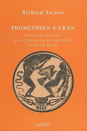 Tarnas Richard – Prométheus a Uran Richard Tarnas