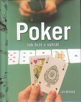Lou Krieger – Poker - Jak hrát a vyhrát