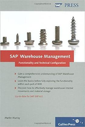 Martin Murray – SAP Warehouse Management - Functionality and Technical Configuration