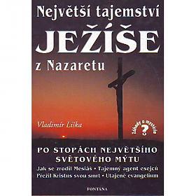 Vladimír Liška – Největší tajemství Ježíše z Nazaretu