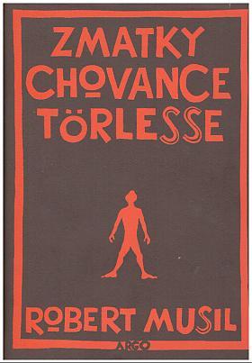 Robert Musil – Zmatky chovance Törlesse