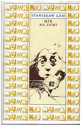 Stanisław Lem – Mír na Zemi