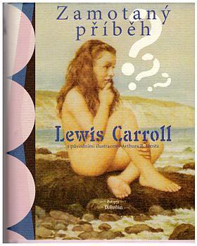 Carroll Lewis – Zamotaný příběh Lewis Carroll