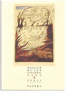 Blake William – Snoubení nebe a pekla William Blake