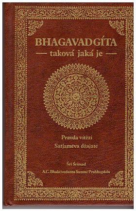 Šrí Šrímad Abhaj Čaranáravinda Bhaktivédánta Svámí Prabhupáda – Bhagavadgíta taková, jaká je