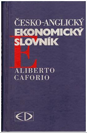 Caforio Aliberto – Česko-anglický ekonomický slovník