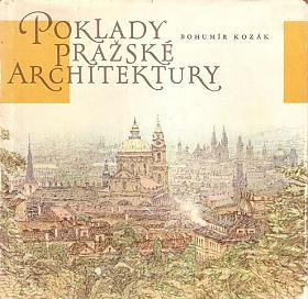 Bohumír Kozák – Poklady pražské architektury