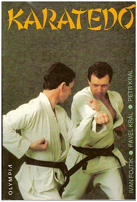 Petr Král, Ivan Fojtík, Pavel Král – Karatedó