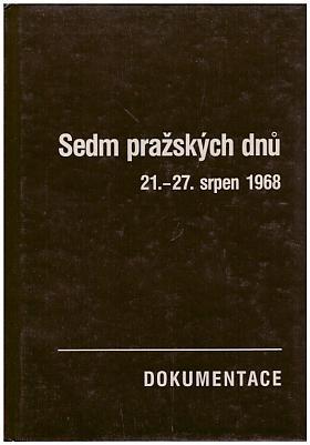 Josef Macek a kol. – Sedm pražských dnů