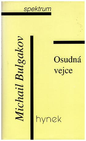 Michail Bulgakov – Osudná vejce