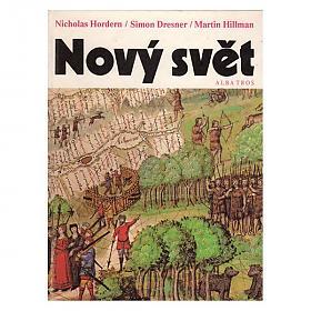 Nicholas Hordern – Nový svět: Pro čtenáře od 12 let