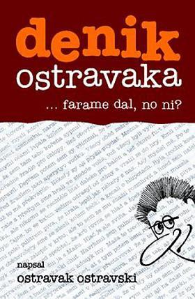 Ostravski Ostravak – Denik ostravaka