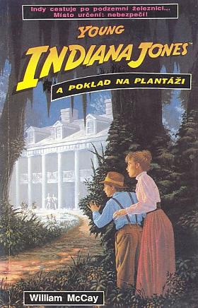 William McCay – Young Indiana Jones a poklad na plantáži