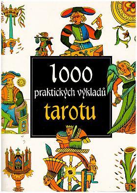 Antonia Redondela-Deckname – 1000 praktických výkladů tarotu