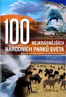 Neubert Hanns-Joachim – 100 nejkrásnějších národních parků světa