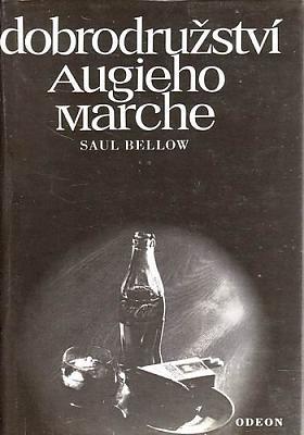 Saul Bellow – Dobrodružství Augieho Marche