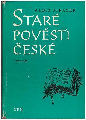 Alois Jirásek – Staré pověsti české