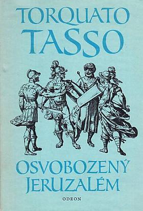 Torquato Tasso – Osvobozený Jeruzalém