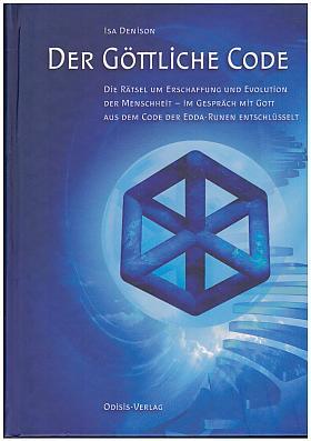 Isa Denison – Der göttliche Code [Teil 1, 2 und 3]
