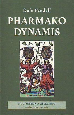 Pendell Dale – Pharmako Dynamis Pendell, Dale