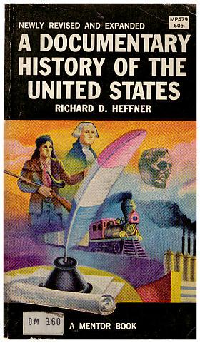 Richard D. Heffner – A Documentary History of the United States