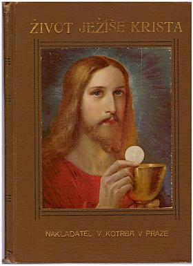 Alois Cigoi – Život Ježíše Krista - I.- II.
