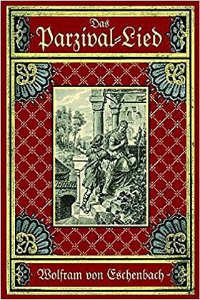 Wolfram von Eschenbach, Emil Engelmann – Parzival: Das Lied vom Parzival und vom Gral