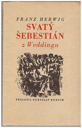 Franz Herwig – Svatý Šebestián z Weddingu