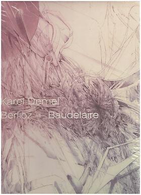 Karel Demel – Berlioz - Baudelaire