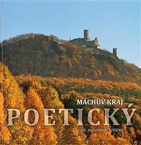 Zdeněk Halíř, Vladimír Kuřátko, Renata Mauserová – Máchův kraj poetický