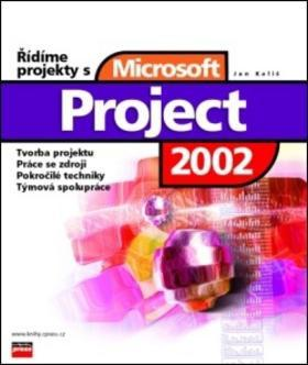 Jan Kališ – Řídíme projekty s Microsoft Project 2002