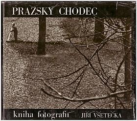 Všetečka Jiří – Pražský chodec