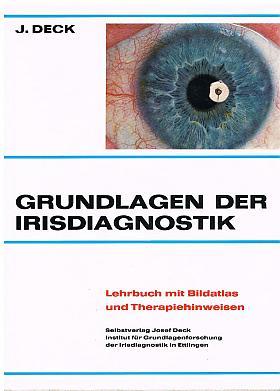 Josef Deck – Grundlagen der Irisdiagnostik