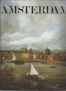 Renee Kistemaker, Roelof van Gelder – Amsterdam: The Golden Age 1275-1795